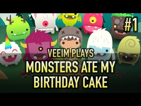 VEEIM PLAYS - Monsters Ate My Birthday Cake