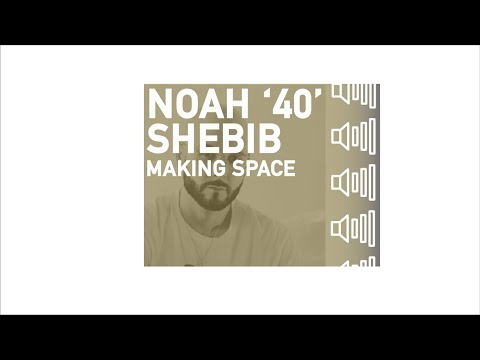 Noah '40' Shebib - Making Space in a Song