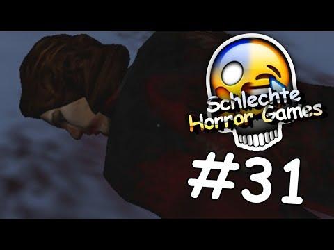 SCHLECHTE HORROR GAMES #31