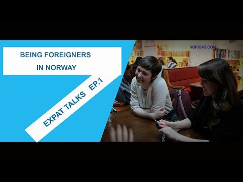 EXPAT TALKS_ Being foreigners in Norway