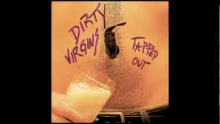 "Dirty Virgins - ""Straight to Hell"""