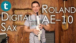 Roland | Aerophone AE-10 | digital wind instrument | Demo