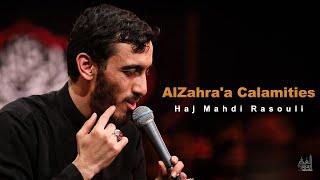 AlZahra\'a Calamities | Haj Mahdi Rasouli