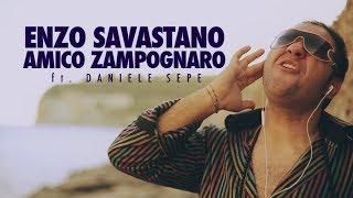 Download Enzo Savastano - Amico Zampognaro ft. Daniele Sepe MP3 song and Music Video