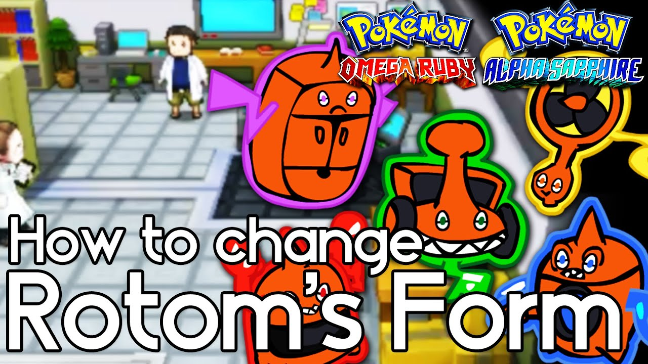 How to Change Rotom's Form – Pokemon Omega Ruby and Alpha Sapphire ...