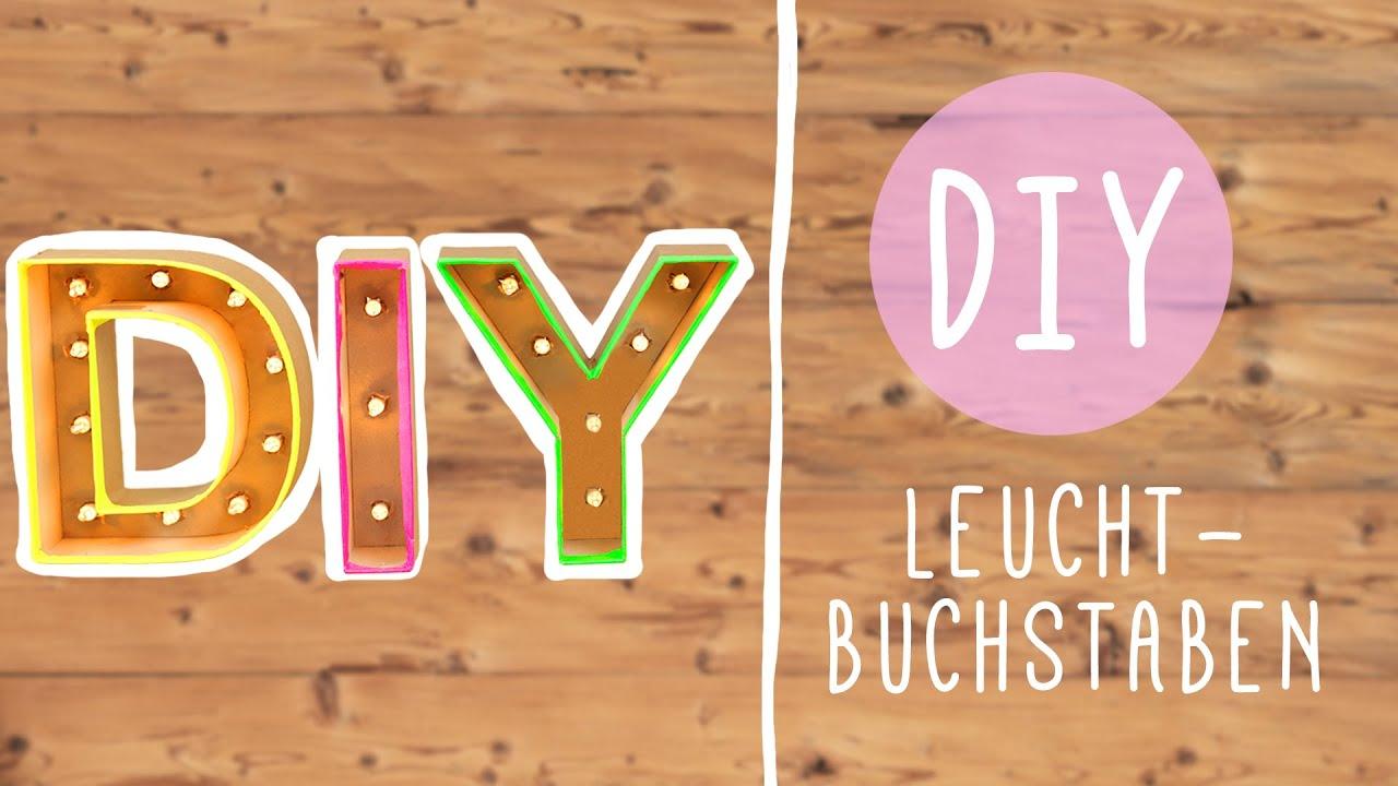 DIY mit Nina: Coole Leuchtbuchstaben selber machen! - YouTube