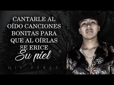 (LETRA) ¨QUISIERA¨ - Gil Pérez (Lyric Video)