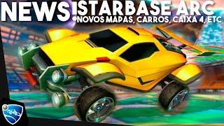Rocket League: UPDATE STARBASE ARC! TODAS AS NOVIDADES E DATA (Caixa 4, Octane-ZSR, mapas, etc)