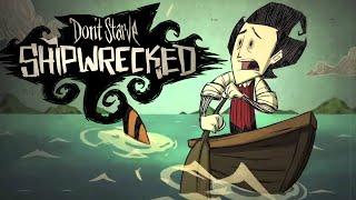 don't Starve: Shipwrecked обзор/первый взгляд