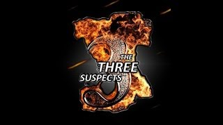 THE THREE SUSPECTS Official Trailer