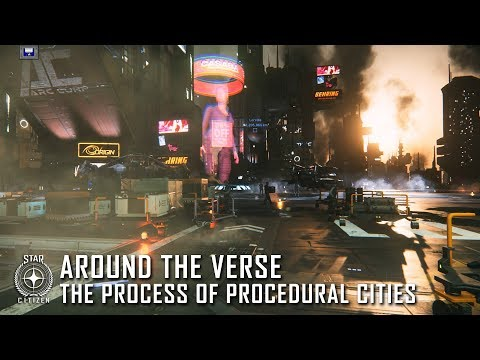 Star Citizen: Around the Verse - The Process of Procedural Cities