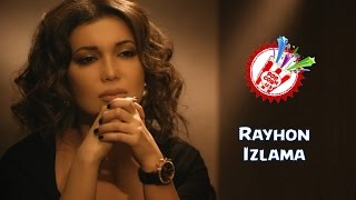 Rayhon - Izlama (Official music video)