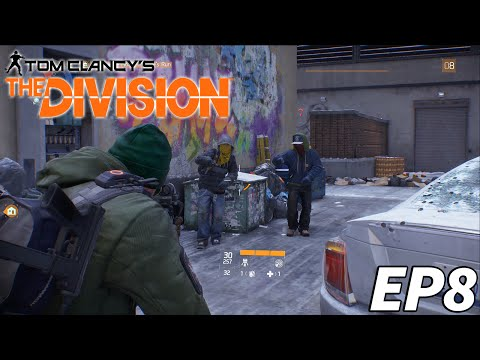 The Division Ep8 - Axel Wallis, Uplink Repair, Dantes Run, They Cant See Me