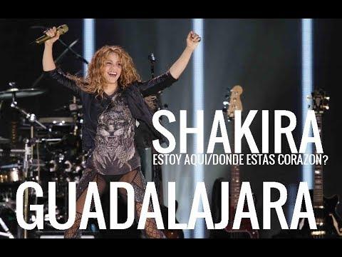 """Shakira """"Estoy AquiDonde Estas Corazon?"""" Guadalajara Show Multicam"""