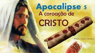 Ap 5   A Coroação de Cristo
