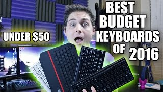 Best Budget Keyboards of 2016 (Under $50)