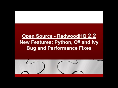 RedwoodHQ 2.2 - Python, C# and Ivy (Maven), Bug and Performance Fixes