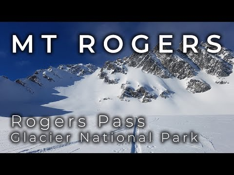 Mt Rogers // Rogers Pass // Backcountry Skiing