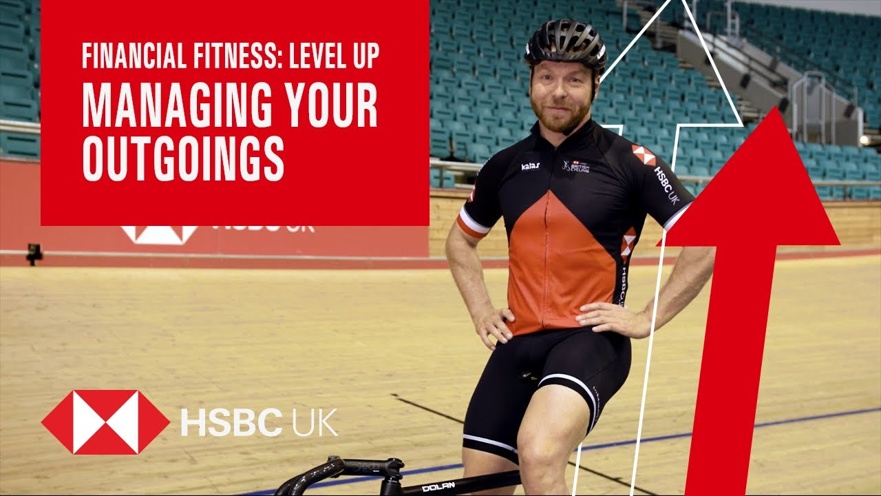 Managing Your Outgoings | Level Up | HSBC UK