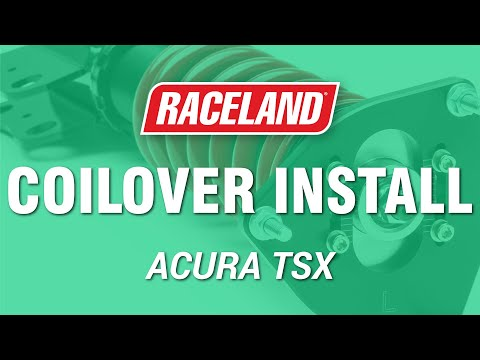 How To Install Raceland Acura TSX Coilovers (2004-2008)