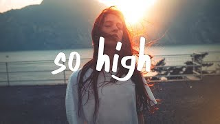 blackbear - so high (Lyric Video)