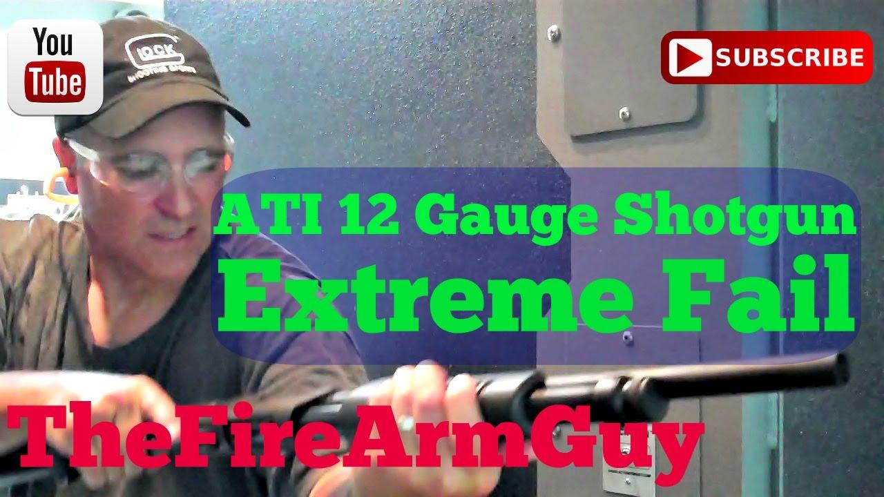 Download ATI 12 Gauge Shotgun - Extreme FAIL (WATCH) - TheFireArmGuy
