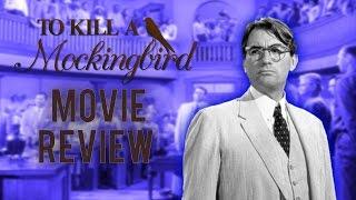 To Kill A Mockingbird Review | Movie Reviews