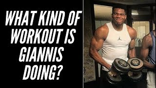 What Kind of Workout Is Giannis Antetokounmpo Doing?