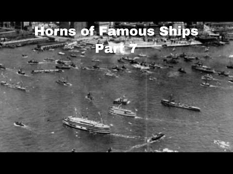 Horns of Famous Ships (Part 7)