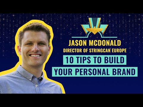 10 tips to build your personal brand - by Jason McDonald, Director of StringCan Europe
