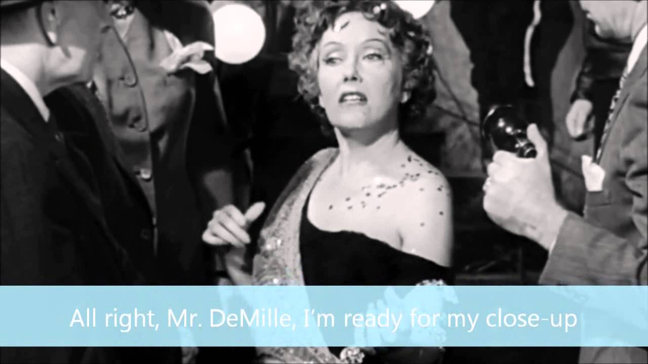 07 All right, Mr DeMille, I'm ready for my close-up - YouTube