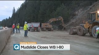 What Caused Mudslide On Interstate 80?