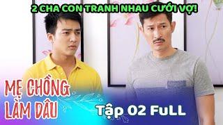 Mẹ Chồng Làm Dâu - Tập 2 Full | Phim Sitcom Mẹ Chồng Con Dâu Việt Nam Hay Nhất 2020 - Phim Hài HTV9