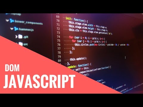 JAVASCRIPT: DOCUMENT OBJECT MODEL (DOM)