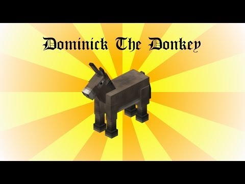 Minecraft : Dominick The Donkey [FAN MADE VIDEO]