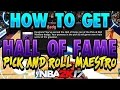 How To Get Hall Of Fame Pick and Roll Maestro Badge