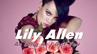 Lily Allen: As Long As I Got You (Audio)