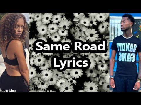Bandit Gang Marco Ft Miss Mulatto - Same Road (Lyrics)