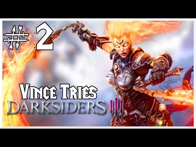 Vince Plays - Darksiders III (Part 2)