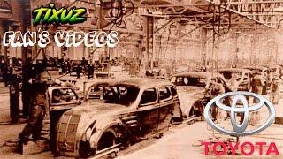 Toyota; un duro comienzo, presente inigualable   Tixuz fan