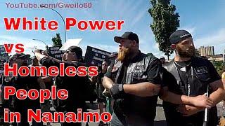 Protests in Nanaimo Homeless v White Supremacists