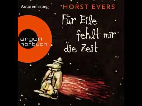 Horst Evers - Für Eile fehlt mir die Zeit