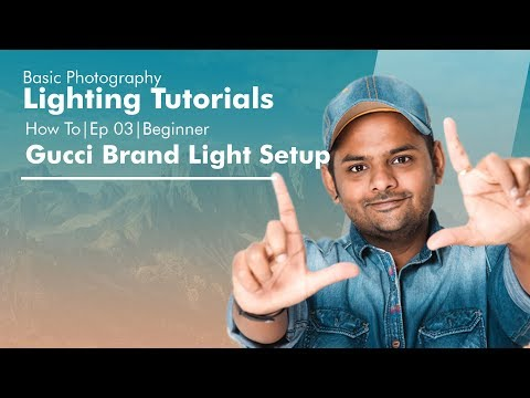 Tutorial | How To Ep03 | Gucci Light Setups | Beginners | Nitish Bajaj Photography thumbnail