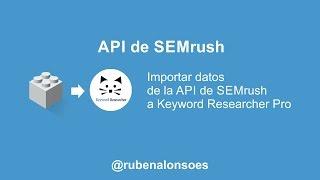 Importar datos de la API de SEMrush a Keyword Researcher Pro