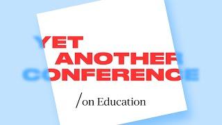 Yet another Conference on Education (YaC/e). Прямой эфир с главной сцены