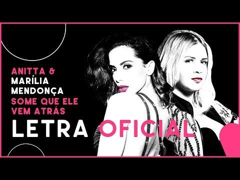 Anitta & Marília Mendonça - Some Que Ele Vem Atrás Letra