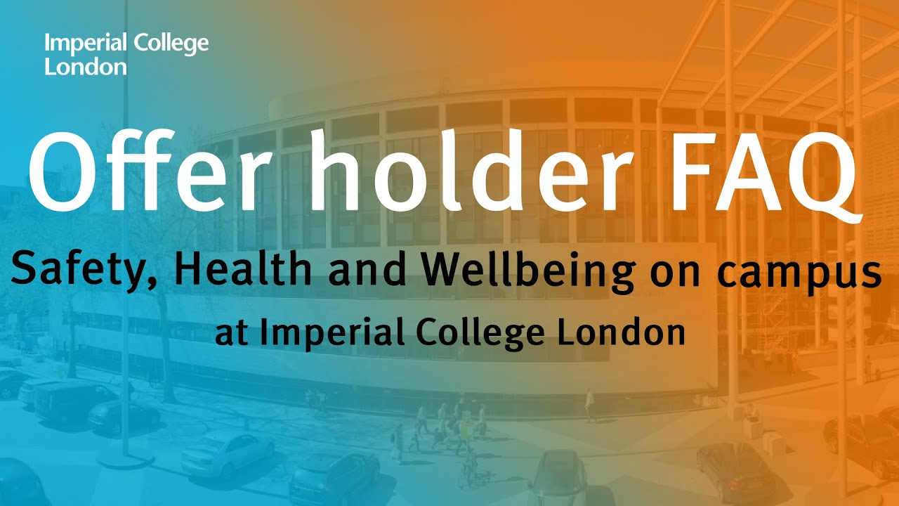 Offer holder FAQ: Safety, Health and Wellbeing on campus