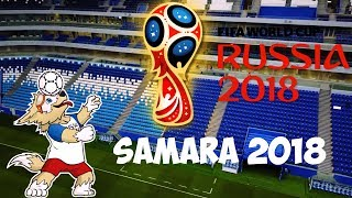 ⚽ Samara 2018. FIFA 2018 Welcome to Samara city of Europe.