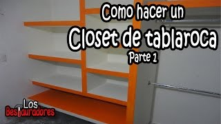 Como hacer Closet/Ropero de tablaroca Parte 1- Planeacion