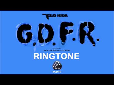 Flo Rida - GDFR ft. Sage The Gemini and Lookas (Ringtone) | Version 1